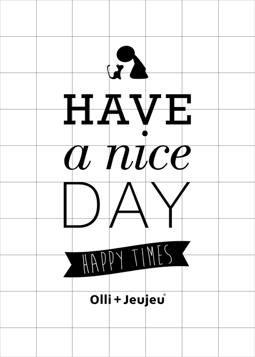 Poster 'have a nice day'