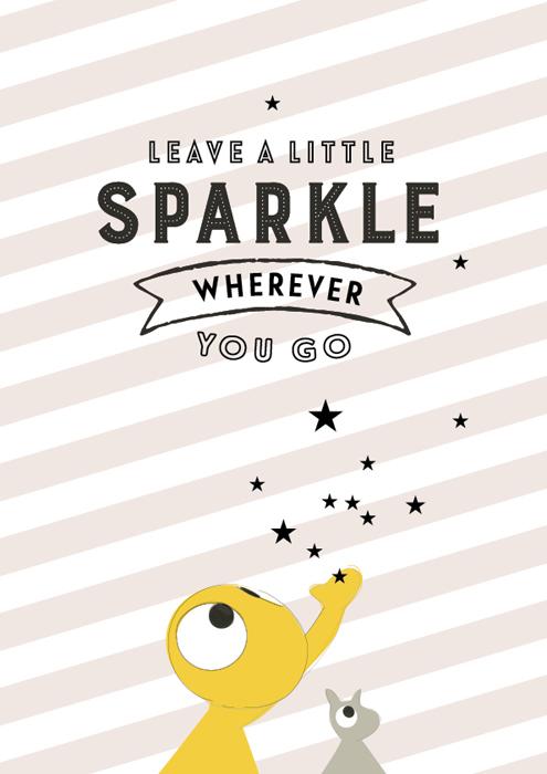 Poster 'leave a little sparkle'